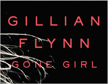 Gone Girl, A Novel by Gillian Flynn