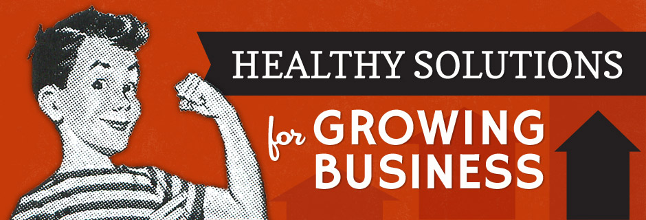 Healthy Solutions for Growing Business